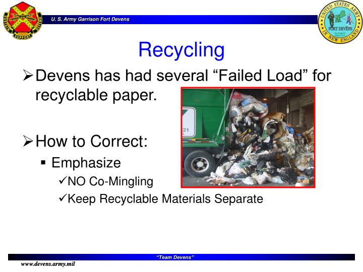 "Devens has had several ""Failed Load"" for recyclable paper."