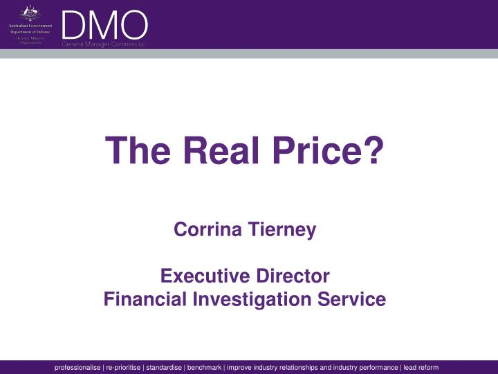 The real price corrina tierney executive director financial investigation service