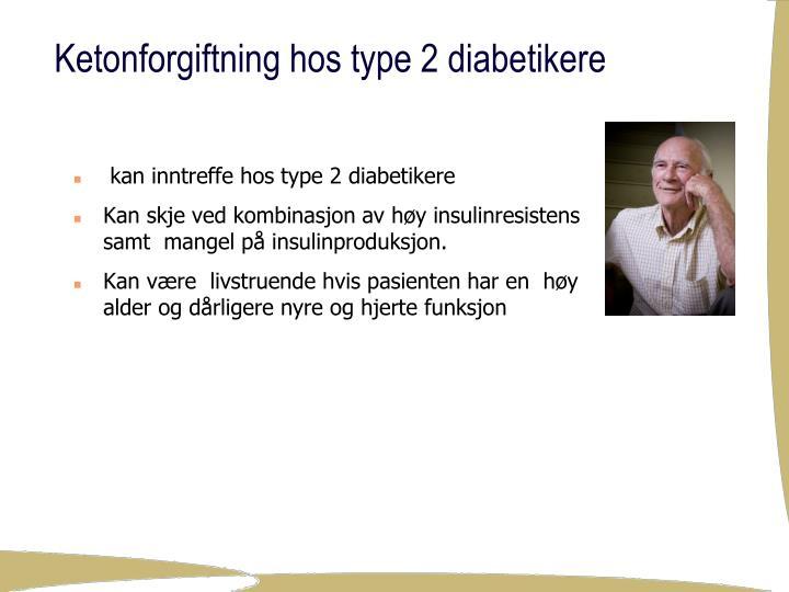 kan inntreffe hos type 2 diabetikere