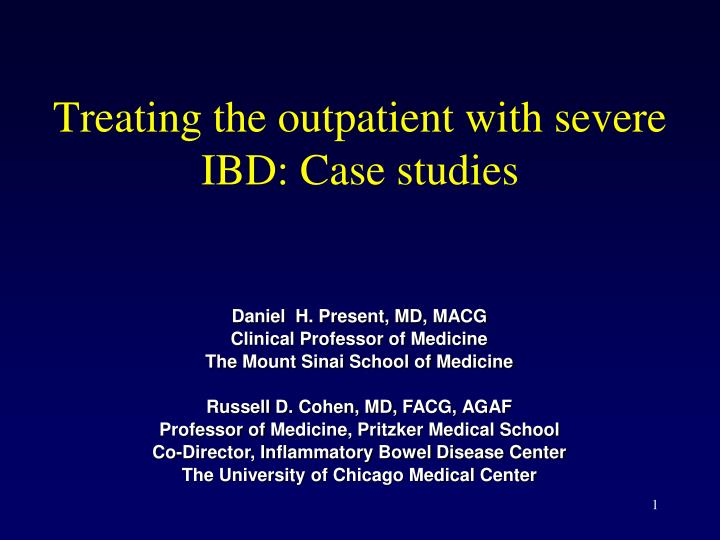 Treating the outpatient with severe ibd case studies