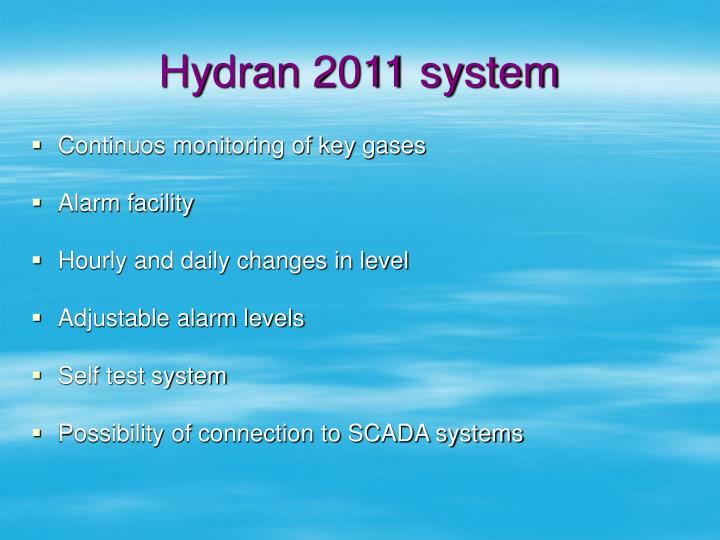 Hydran 2011 system