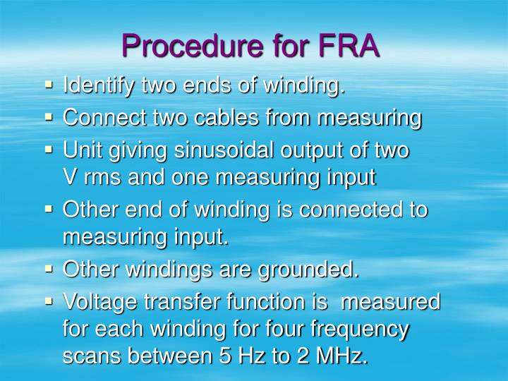 Procedure for FRA