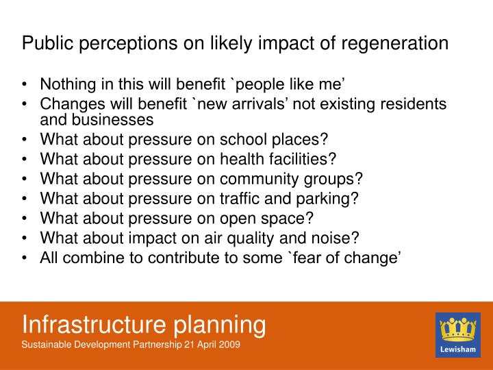 Public perceptions on likely impact of regeneration
