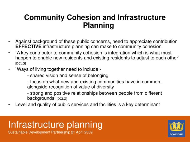 Community Cohesion and Infrastructure Planning