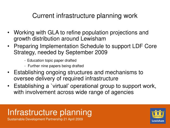 Current infrastructure planning work