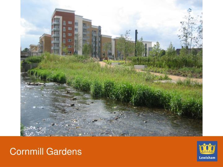 Cornmill Gardens