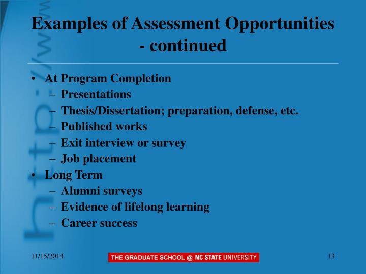 Examples of Assessment Opportunities - continued