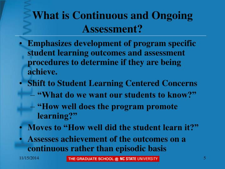 What is Continuous and Ongoing Assessment?