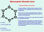 macrocyclic discotic core