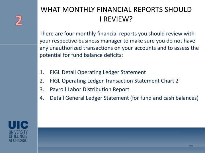WHAT MONTHLY FINANCIAL REPORTS SHOULD I REVIEW?