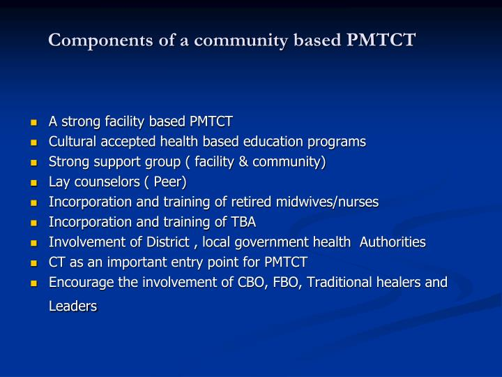 Components of a community based PMTCT