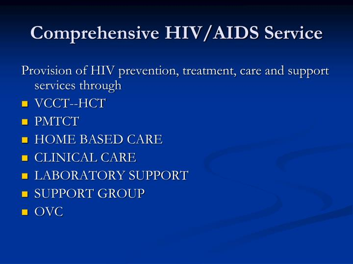 Comprehensive HIV/AIDS Service
