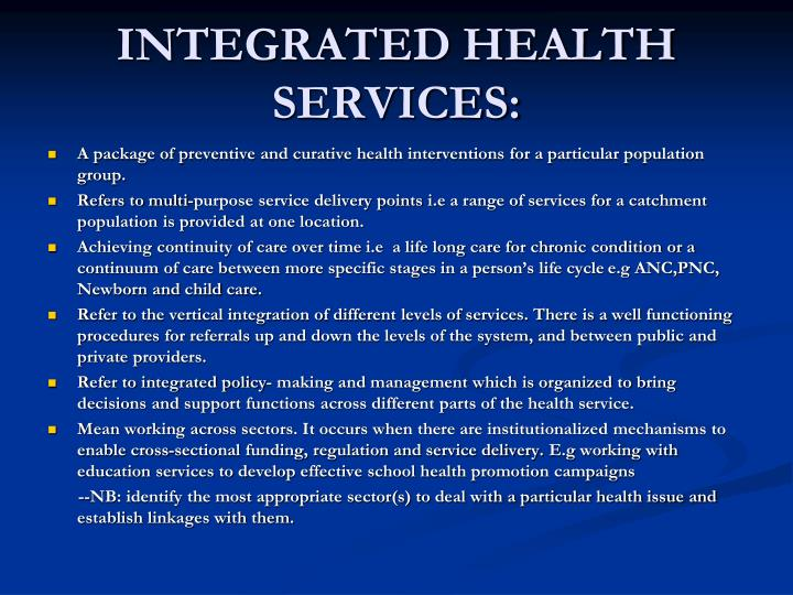 INTEGRATED HEALTH SERVICES: