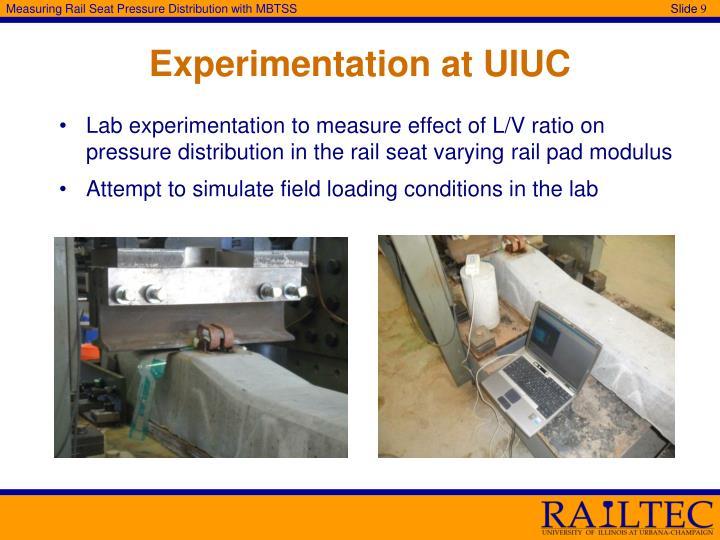 Experimentation at UIUC