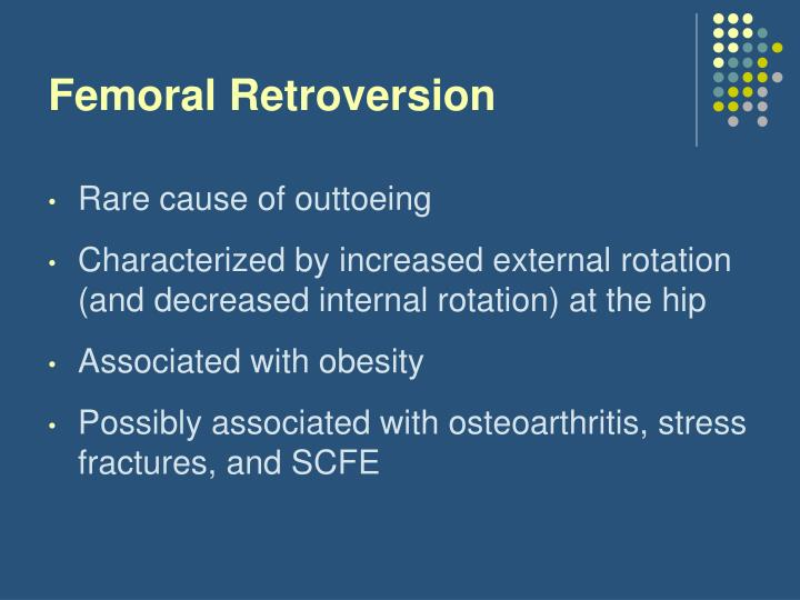 Femoral Retroversion