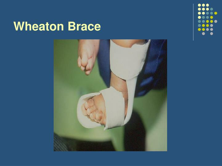 Wheaton Brace