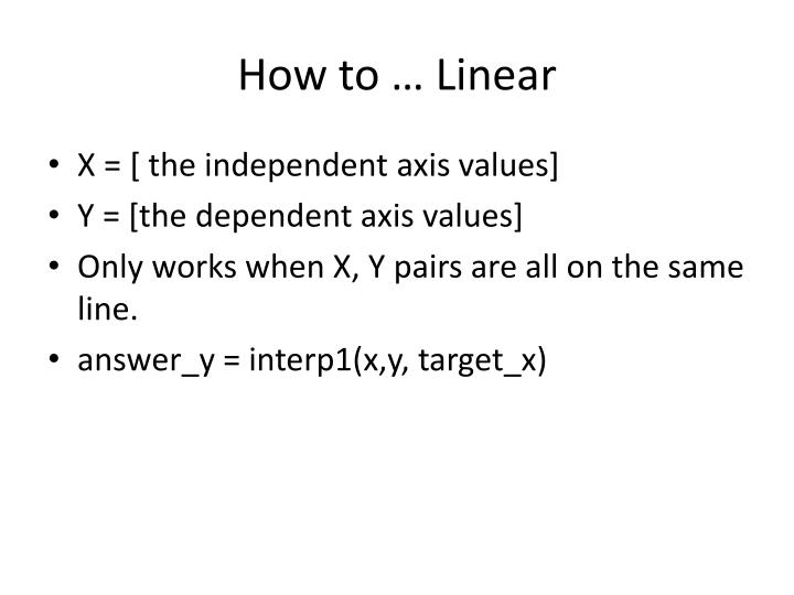 How to … Linear
