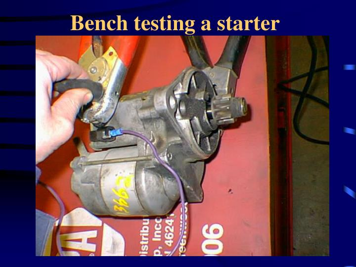 Bench testing a starter