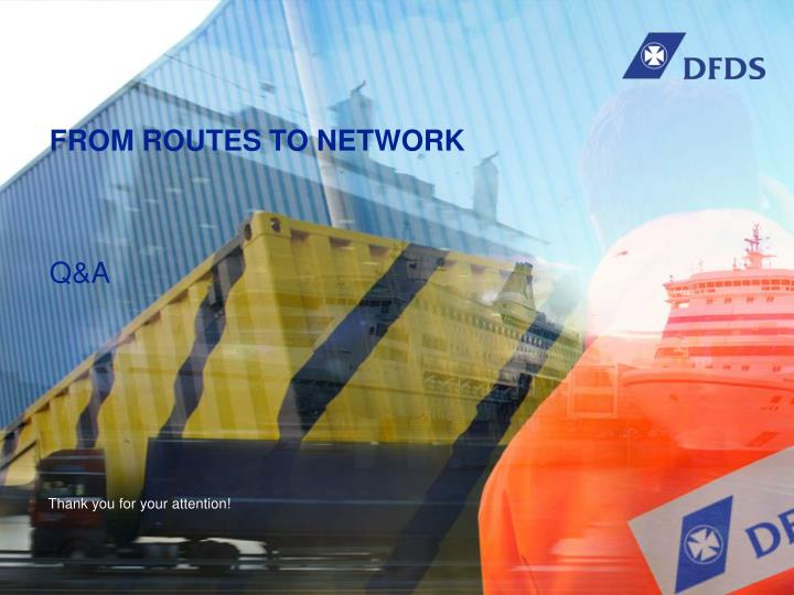 FROM ROUTES TO NETWORK