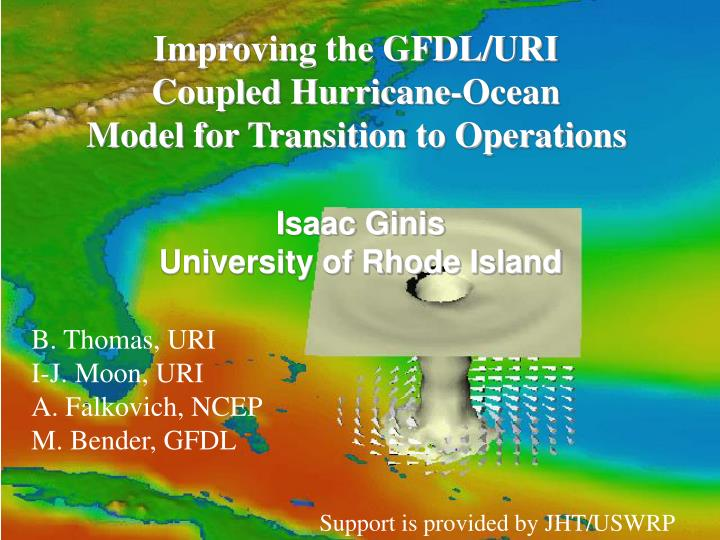 Improving the GFDL/URI
