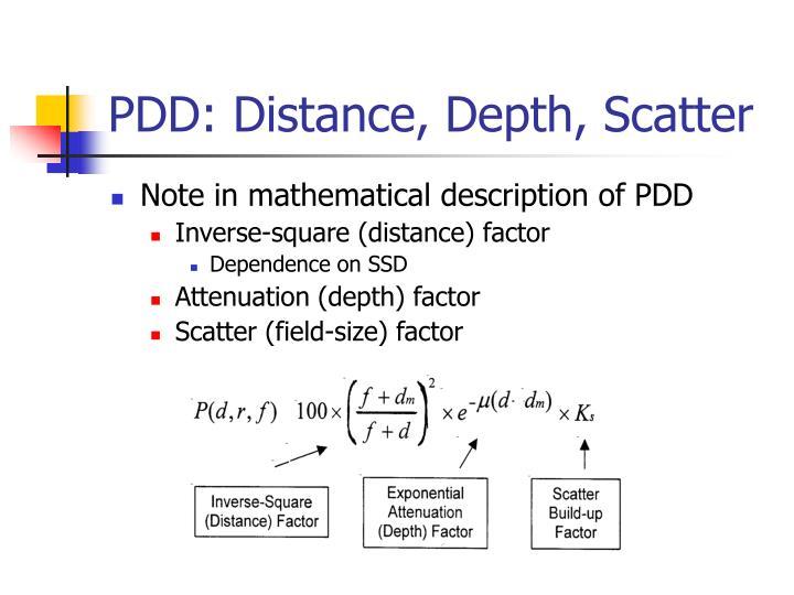 PDD: Distance, Depth, Scatter