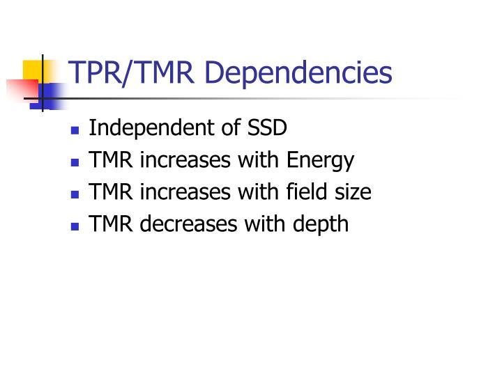 TPR/TMR Dependencies