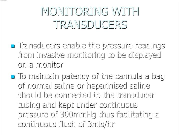 MONITORING WITH TRANSDUCERS