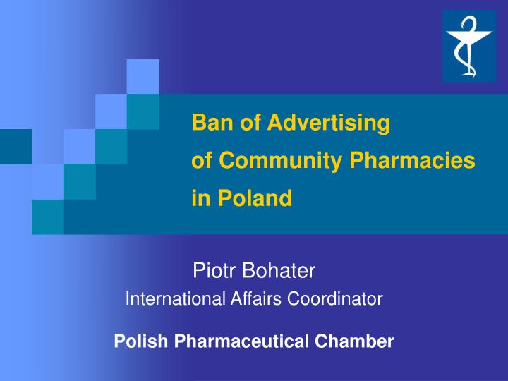 Ban of advertising of community pharmacies in poland