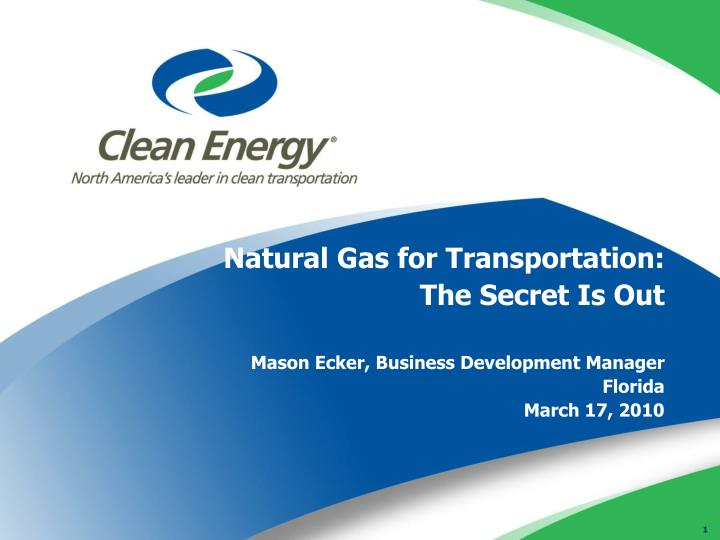 Natural Gas for Transportation: