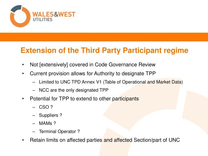 Extension of the Third Party Participant regime