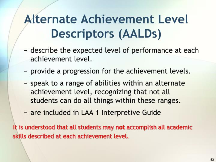 Alternate Achievement Level Descriptors (AALDs)