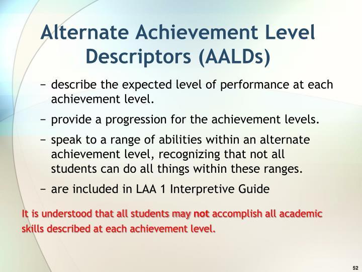 Alternate Achievement Level Descriptors (AALDs)