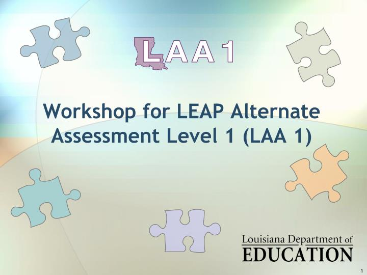 Workshop for leap alternate assessment level 1 laa 1