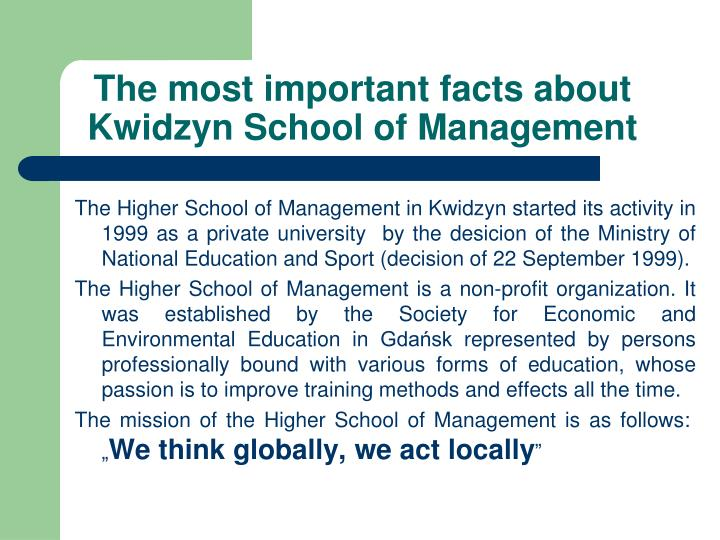 The most important facts about kwidzyn school of management