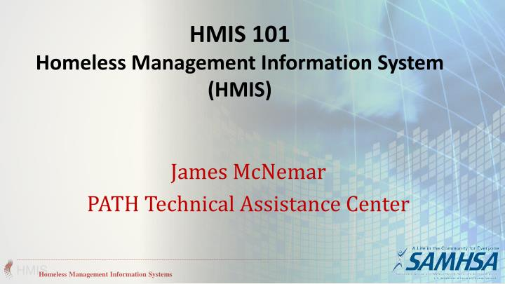 Hmis 101 homeless management information system hmis