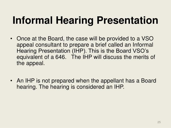 Informal Hearing Presentation