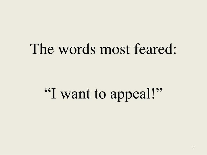 The words most feared:
