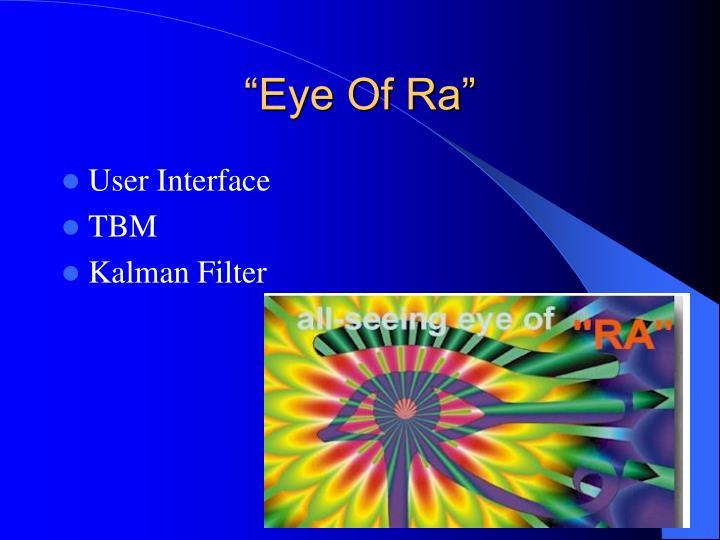 """""""Eye Of Ra"""""""