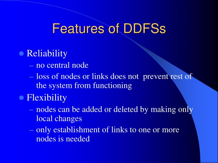 Features of DDFSs