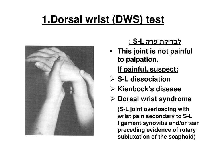 1.Dorsal wrist (DWS) test