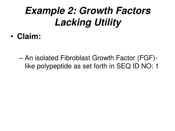 Example 2: Growth Factors Lacking Utility