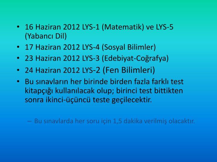 16 Haziran 2012 LYS-1 (Matematik) ve LYS-5 (Yabancı Dil)