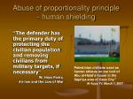abuse of proportionality principle human shielding