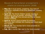 abuses of humanitarian arrangements attacks on crossing points 2008
