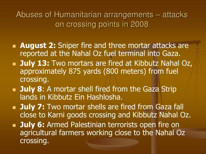 Abuses of Humanitarian arrangements – attacks on crossing points in 2008