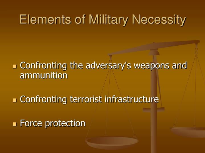 Elements of Military Necessity