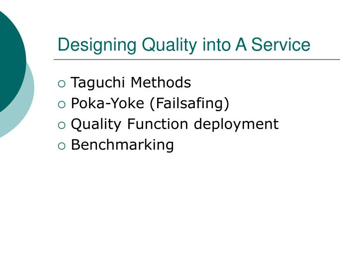 Designing Quality into A Service