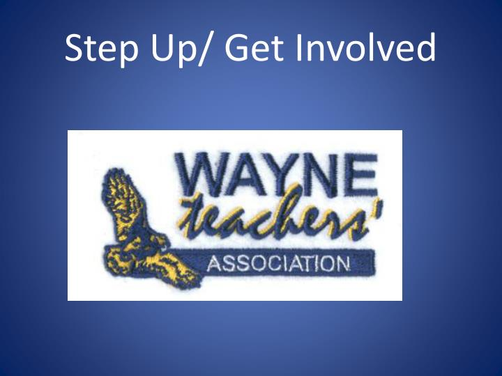 Step Up/ Get Involved