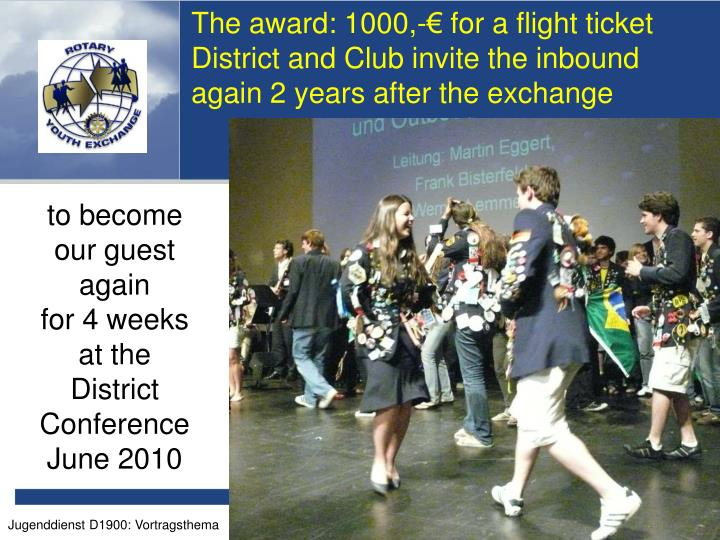 The award: 1000,-€ for a flight ticket
