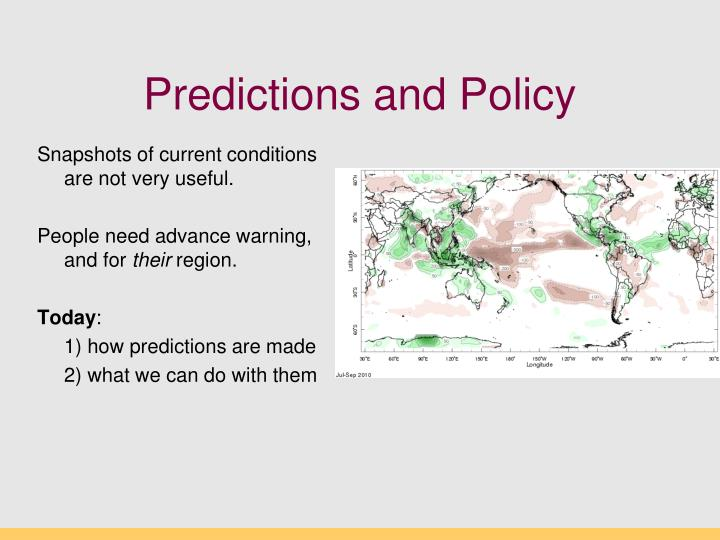 Predictions and Policy
